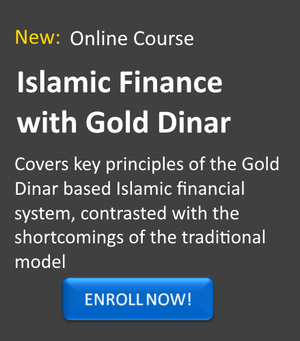 NEW: Islamic Finance Course is now available to learn about the principles of Dinar movement